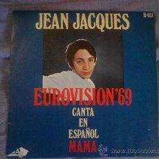 Discos de vinilo: JEAN JACQUES CANTA MAMA AÑO 69. Lote 34981310