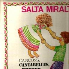 Discos de vinilo: LP XESCO BOIX : SALTA MIRALDA ( CANÇONS, CANTARELLES I CONTES PER ALS MENUTS ) . Lote 34972489