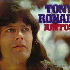 Discos de vinilo: LP TONY RONALD : JUNTOS . Lote 34976192