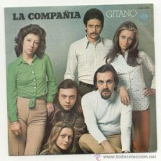 Discos de vinilo: LA COMPAÑÍA 45 RPM GITANO - DOÑA ASUNCIÓN. Lote 34984066