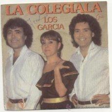Discos de vinilo: LOS GARCÍA 45 RPM LA COLEGIALA. Lote 34984281