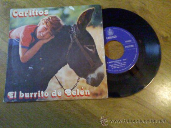 CARLITOS..EL BURRITO DE BELEN..ENSEÑAME A CANTAR. (Música - Discos - Singles Vinilo - Música Infantil)