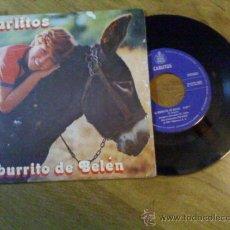 Discos de vinilo: CARLITOS..EL BURRITO DE BELEN..ENSEÑAME A CANTAR.. Lote 34988938