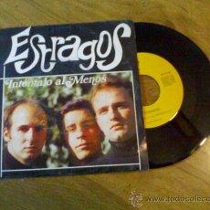 Discos de vinilo: ESTRAGOS.INTENTALO AL MENOS.. Lote 34989093