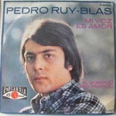 Discos de vinilo: PEDRO RUY BLAS - MI VOZ ES AMOR . Lote 34998016
