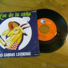 Discos de vinilo: LOS DE LA CAÑA..LAS CABRAS LECHERAS.QUE SERÁ DE MÍ.. Lote 35001150