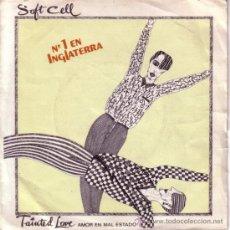 Discos de vinilo: SOFT CELL – TAINTED LOVE . Lote 35001791