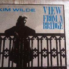 "Disques de vinyle: 7"" SINGLE - KIM WILDE - VIEW FROM A BRIDGE. Lote 35012377"