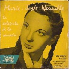 Discos de vinilo: EP-MARIE JOSEE NEUVILLE-PATHE 25029-EDIC.ESPAÑOLA SIN FECHA. Lote 35013009