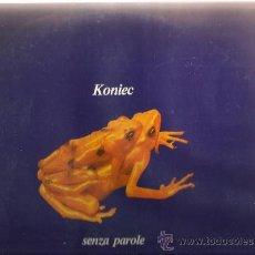 Discos de vinilo: LP KONIEC : SENZA PAROLE (XAVIER MARISTANY, JOSEP PALOMAS, ORIOL PERUCHO, JOAN SAURA ). Lote 35013821