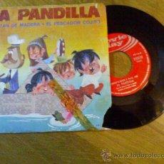 Discos de vinilo: LA PANDILLA..CAPITAN DE MADERA. EL PESCADOR COJITO.. Lote 35014077