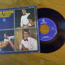 Discos de vinilo: LOS PAYOS..MARIA ISABEL..COMPASION... Lote 35014876