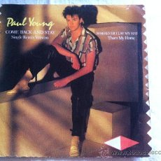 """Disques de vinyle: 7"""" SINGLE - PAUL YOUNG - COME BACK AND STAY-. Lote 35016203"""