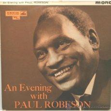 Discos de vinilo: PAUL ROBESON AN EVENING WITH LP HIS MASTER´S VOICE MONO. Lote 35030875