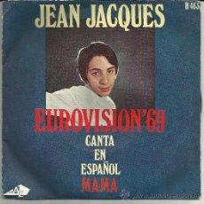 """Discos de vinilo: JEAN JACQUES_EUROVISION 69_VINILO 7"""" EDICION ESPAÑOLA_HISPAVOX. Lote 35033208"""