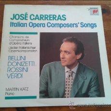 Discos de vinilo: DISCO L. P. DE JOSÉ CARRERAS, ITALIAN OPERA COMPOSERS' SONGS. CANCIONES DE COMPOSITORES DE OPERA IT. Lote 35045227