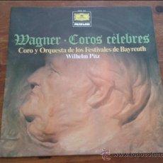 Discos de vinilo: WAGNER : COROS CÉLEBRES. COROS Y ORQUESTA DE LOS FESTIVALES DE BAYREUTH. WLHELM PITZ. 1977. . Lote 35045244