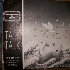 Discos de vinilo: EP PROMO TALK TALK - IT'S MY LIFE / - EMI - 1984. Lote 35055455