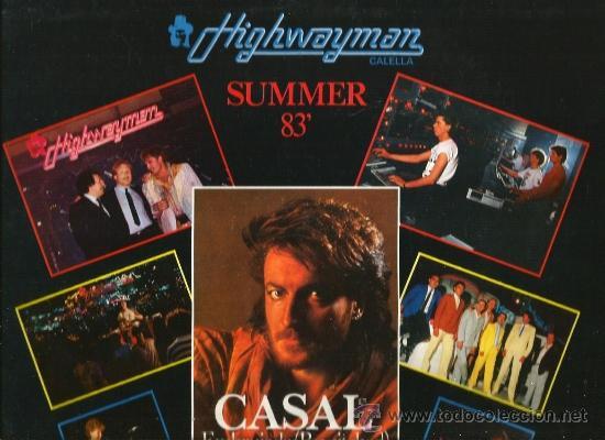 Discos de vinilo: MAXI TINO CASAL : HIGHWAYMAN, CALELLA, SUMMER 83 ( EMBRUJADA + POKER DE PERDEDOR + EMBRUJADA INSTRO. - Foto 2 - 35059690