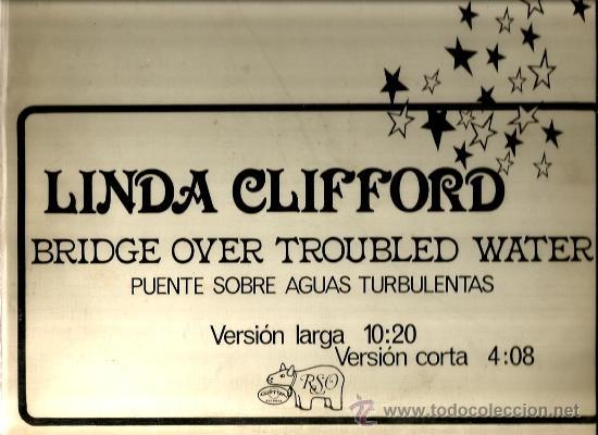MAXI PROMO LINDA CLIFFORD : BRIDGE OVER TROUBLED WATER (Música - Discos de Vinilo - Maxi Singles - Disco y Dance)