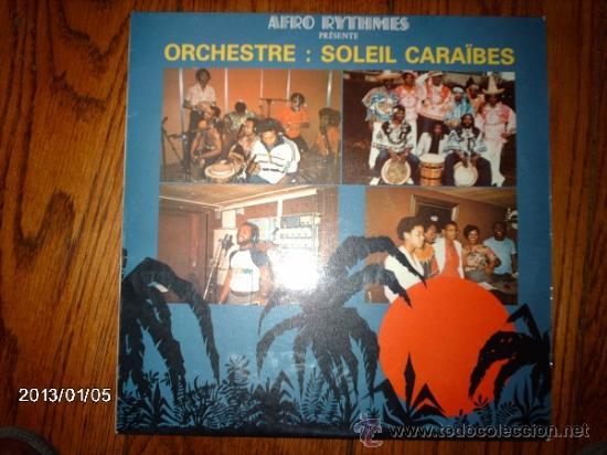 SOLEIL CARAIBES - AFRO RYTHMES PRESENTE ORCHESTRE SOLEIL CARAIBES (Música - Discos - LP Vinilo - Étnicas y Músicas del Mundo)