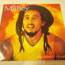 Discos de vinilo: BOB MARLEY & THE WAILERS ( WHY SHOULD I - EXODUS ) 1992-HOLANDA SINGLE45 TUFF GONG. Lote 35056976