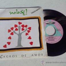 Discos de vinilo: NO LO SE..MILAGROS DE AMOR.MALDITO PROGRESO. Lote 35067612