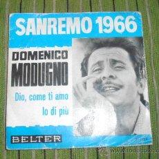 Discos de vinil: DOMENICO MODUGNO - DIO,COME TI AMO - SINGLE. Lote 35070715