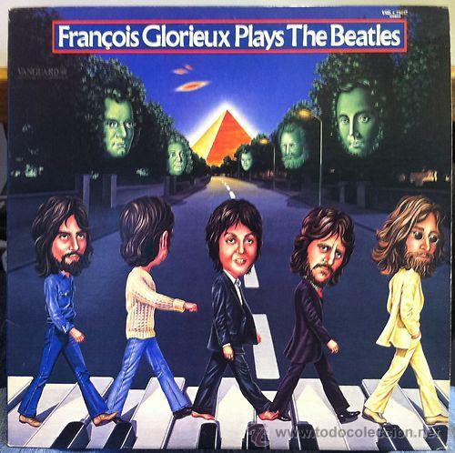 BEATLES,THE,FRANCOIS GLORIEUX / PLAYS THE BEATLES 1978 ( RARO TRIBUTO !! USA EDIT. !! EXCELENTE !!! (Música - Discos - LP Vinilo - Pop - Rock Extranjero de los 50 y 60)