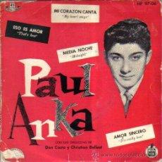 Discos de vinilo: PAUL ANKA...EP-1959 MADE IN SPAIN ( 59 AÑOS ANTIGUEDAD ). Lote 35084559