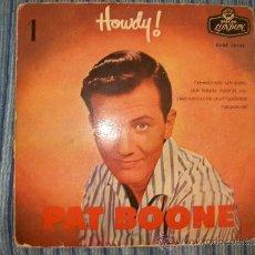 Discos de vinilo: EP PAT BOONE - HOWDY 1ª PARTE - LONDON - . Lote 35103037