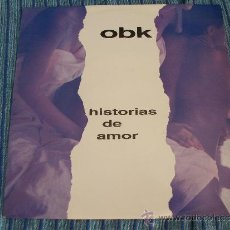Discos de vinilo: EP PROMO OBK - HISTORIAS DE AMOR - KONGA MUSIC - 1992. Lote 134242294