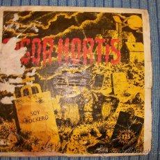 Discos de vinilo: EP RIGOR MORTIS - SOY ROCKERO / A TUS ORDENES - ARIOLA - 1983. Lote 35105475