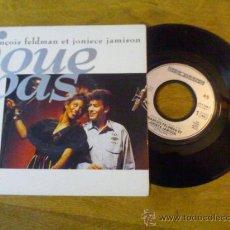 Discos de vinilo: FRANCOIS FELDMAN ET JONIECE JAMISON.JOUE PAS../ JOUE PAS ( INSTRUMENTAL). Lote 35121297