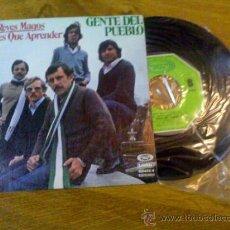 Discos de vinilo: GENTE DEL PUEBLO. LOS REYES MAGOS. TIENES QUE APRENDER.. Lote 35175417