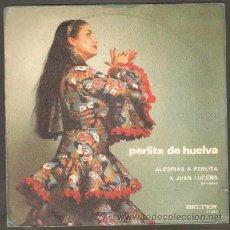 Discos de vinilo: PERLITA DE HUELVA ALEGRIAS A PERLITA / A JUAN LUCENA RF-6107. Lote 35143567