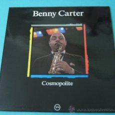 Discos de vinilo: BENNY CARTER. COSMOPOLITE. Lote 35167787