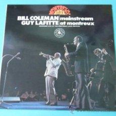 Discos de vinilo: BILL COLEMAN Y GUY LAFITTE. MAINSTREAM AT MONTREUX. Lote 35167843