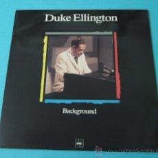 Discos de vinilo: DUKE ELLINGTON. BACKGROUND. Lote 35168091