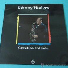 Discos de vinilo: JOHNNY HODGES. CASTLE ROCK AND DUKE. Lote 35169245