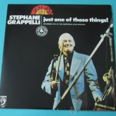 Discos de vinilo: STEPHANE GRAPPELLI. JUST ONE OF THOSE THINGS!. Lote 35169870