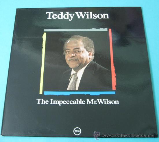 TEDDY WILSON. THE IMPECCABLE MR. WILSON (Música - Discos - LP Vinilo - Jazz, Jazz-Rock, Blues y R&B)