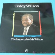Discos de vinilo: TEDDY WILSON. THE IMPECCABLE MR. WILSON. Lote 35169934