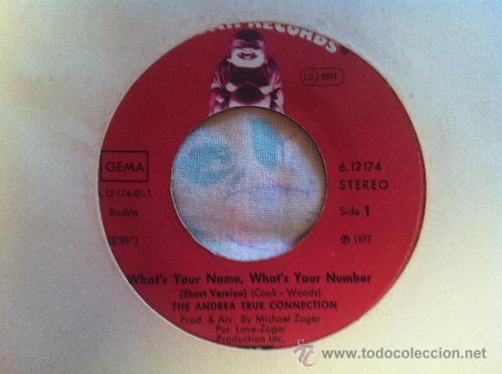 """7"""" SINGLE - THE ANDREA TRUE CONNECTION - WHAT'S YOUR NAME,WHAT'S YOUR NUMBER (Música - Discos - Singles Vinilo - Pop - Rock - Extranjero de los 70)"""