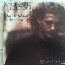 """Dischi in vinile: 7"""" SINGLE - MICHAEL BOLTON - THAT'S WHAT LOVE. Lote 35172717"""