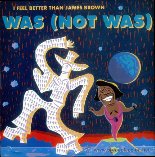 WAS (NOT WAS) ?– I FEEL BETTER THAN JAMES BROWN (Música - Discos de Vinilo - EPs - Disco y Dance)