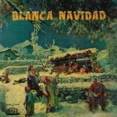Discos de vinilo: BLANCA NAVIDAD / NOCHE DE PAZ / ARRE BORRIQUITA / ADESTE FIDELES - EP 1958. Lote 35198036