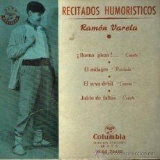 Discos de vinilo: RAMÓN VARELA - BUENA PIEZA / EL MILAGRO / EL SEXO DÉBIL / JUICIO DE FALTAS - EP . Lote 35240077