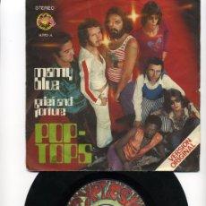 Discos de vinilo: POP TOPS / MAMY BLUE / GRIEF AND TORTURE 1971 !! EDIT. SPAIN !! EXCELENTE !!!. Lote 35208318