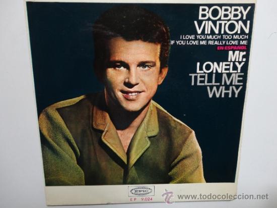 BOBBY VINTON - MR. LONELY + 3 - SPANISH EP 1965 EPIC. NEAR MINT. COMO NUEVO. (Música - Discos de Vinilo - EPs - Pop - Rock Internacional de los 50 y 60)
